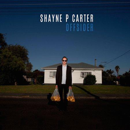 Shayne P  Carter - Offsider Vinyl Pre-Orders Available   Artist News